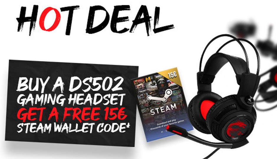 Buy MSI DS502 Gaming Headset and get a free 15€ Steam Code